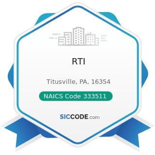 RTI - NAICS Code 333511 - Industrial Mold Manufacturing