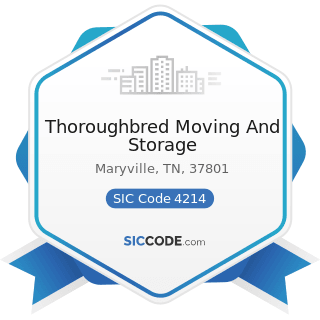Thoroughbred Moving And Storage - SIC Code 4214 - Local Trucking with Storage