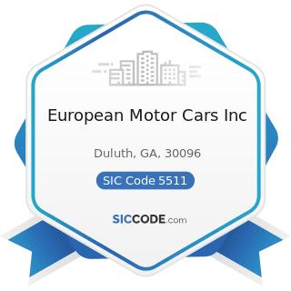 European Motor Cars Inc - SIC Code 5511 - Motor Vehicle Dealers (New and Used)