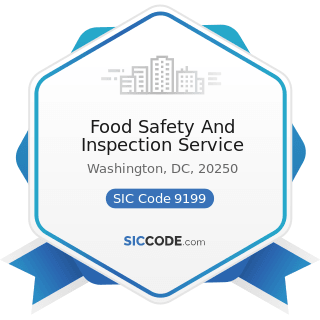 Food Safety And Inspection Service - SIC Code 9199 - General Government, Not Elsewhere Classified