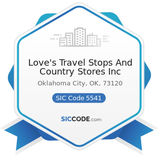 Love's Travel Stops And Country Stores Inc - SIC Code 5541 - Gasoline Service Stations