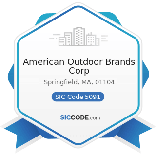 American Outdoor Brands Corp - SIC Code 5091 - Sporting and Recreational Goods and Supplies