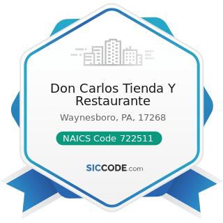 Don Carlos Tienda Y Restaurante - NAICS Code 722511 - Full-Service Restaurants