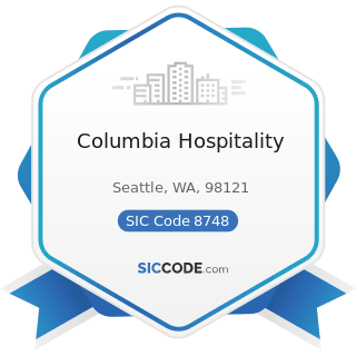 Columbia Hospitality - SIC Code 8748 - Business Consulting Services, Not Elsewhere Classified
