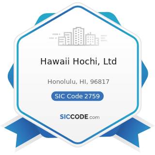 Hawaii Hochi, Ltd - SIC Code 2759 - Commercial Printing, Not Elsewhere Classified