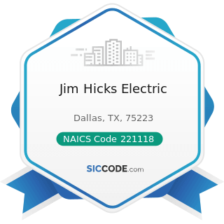 Jim Hicks Electric - NAICS Code 221118 - Other Electric Power Generation