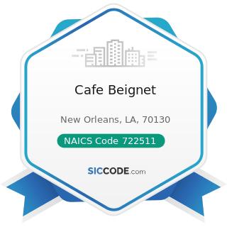 Cafe Beignet - NAICS Code 722511 - Full-Service Restaurants
