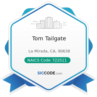 Tom Tailgate - NAICS Code 722511 - Full-Service Restaurants