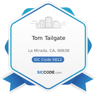 Tom Tailgate - SIC Code 5812 - Eating Places