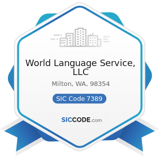 World Language Service, LLC - SIC Code 7389 - Business Services, Not Elsewhere Classified
