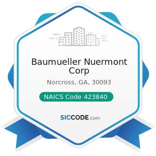 Baumueller Nuermont Corp - NAICS Code 423840 - Industrial Supplies Merchant Wholesalers