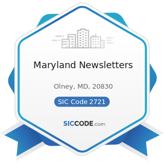 Maryland Newsletters - SIC Code 2721 - Periodicals: Publishing, or Publishing and Printing