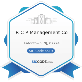 R C P Management Co - SIC Code 6519 - Lessors of Real Property, Not Elsewhere Classified