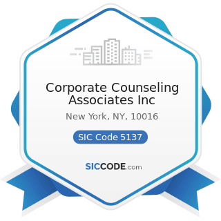 Corporate Counseling Associates Inc - SIC Code 5137 - Women's, Children's, and Infants' Clothing...