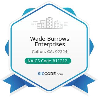Wade Burrows Enterprises - NAICS Code 811212 - Computer and Office Machine Repair and Maintenance