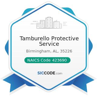 Tamburello Protective Service - NAICS Code 423690 - Other Electronic Parts and Equipment...