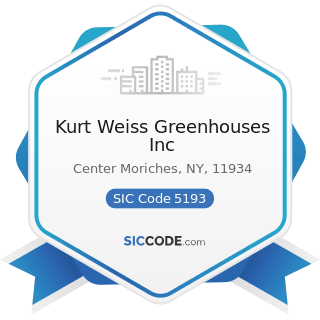 Kurt Weiss Greenhouses Inc - SIC Code 5193 - Flowers, Nursery Stock, and Florists' Supplies