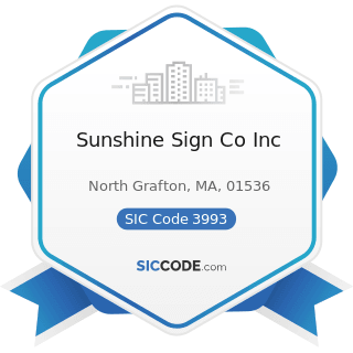 Sunshine Sign Co Inc - SIC Code 3993 - Signs and Advertising Specialties