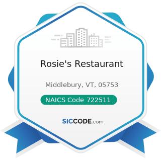 Rosie's Restaurant - NAICS Code 722511 - Full-Service Restaurants