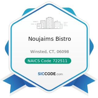 Noujaims Bistro - NAICS Code 722511 - Full-Service Restaurants