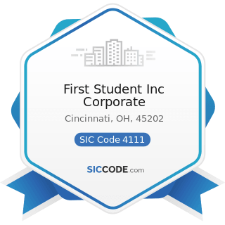 First Student Inc Corporate - SIC Code 4111 - Local and Suburban Transit