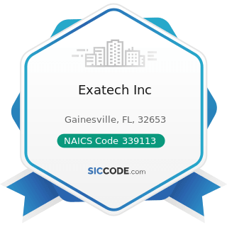 Exatech Inc - NAICS Code 339113 - Surgical Appliance and Supplies Manufacturing