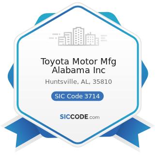 Toyota Motor Mfg Alabama Inc - SIC Code 3714 - Motor Vehicle Parts and Accessories