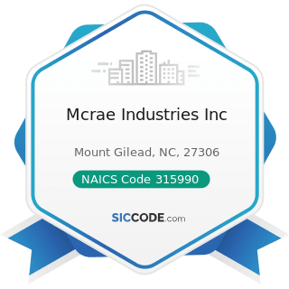 Mcrae Industries Inc - NAICS Code 315990 - Apparel Accessories and Other Apparel Manufacturing