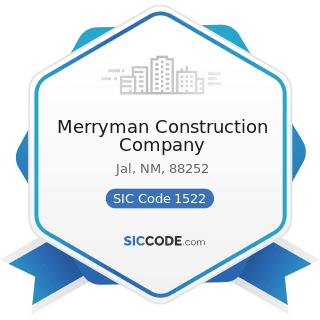 Merryman Construction Company - SIC Code 1522 - General Contractors-Residential Buildings, other...