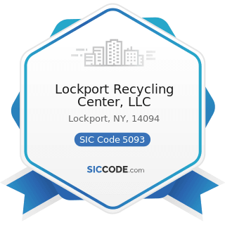Lockport Recycling Center, LLC - SIC Code 5093 - Scrap and Waste Materials