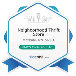 Neighborhood Thrift Store - NAICS Code 453310 - Used Merchandise Stores