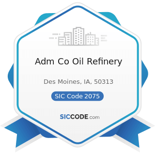 Adm Co Oil Refinery - SIC Code 2075 - Soybean Oil Mills
