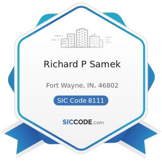 Richard P Samek - SIC Code 8111 - Legal Services