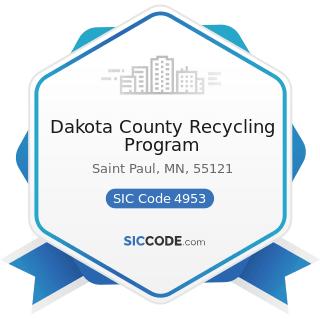 Dakota County Recycling Program - SIC Code 4953 - Refuse Systems