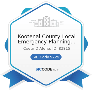 Kootenai County Local Emergency Planning Committee - SIC Code 9229 - Public Order and Safety,...