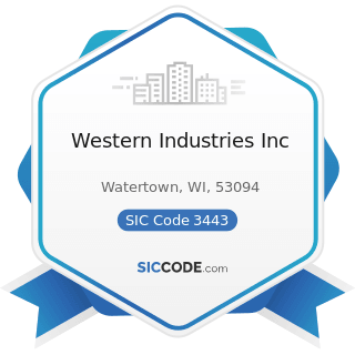 Western Industries Inc - SIC Code 3443 - Fabricated Plate Work (Boiler Shops)