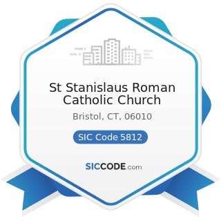 St Stanislaus Roman Catholic Church - SIC Code 5812 - Eating Places