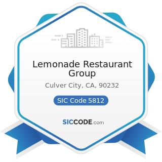 Lemonade Restaurant Group - SIC Code 5812 - Eating Places