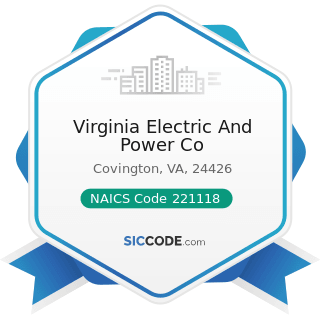 Virginia Electric And Power Co - NAICS Code 221118 - Other Electric Power Generation