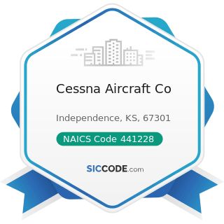 Cessna Aircraft Co - NAICS Code 441228 - Motorcycle, ATV, and All Other Motor Vehicle Dealers
