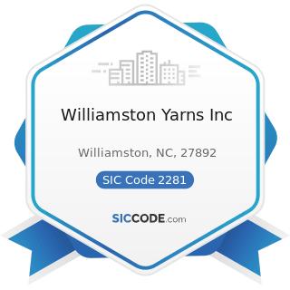 Williamston Yarns Inc - SIC Code 2281 - Yarn Spinning Mills