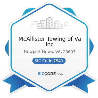 McAllister Towing of Va Inc - SIC Code 7549 - Automotive Services, except Repair and Carwashes