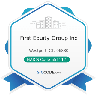 First Equity Group Inc - NAICS Code 551112 - Offices of Other Holding Companies