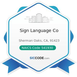 Sign Language Co - NAICS Code 541930 - Translation and Interpretation Services