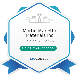 Martin Marietta Materials Inc - NAICS Code 212399 - All Other Nonmetallic Mineral Mining