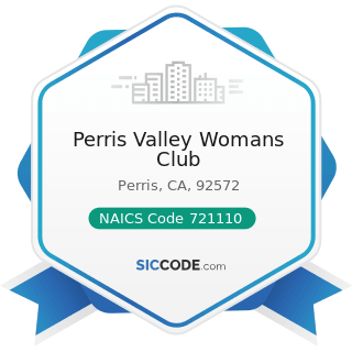 Perris Valley Womans Club - NAICS Code 721110 - Hotels (except Casino Hotels) and Motels