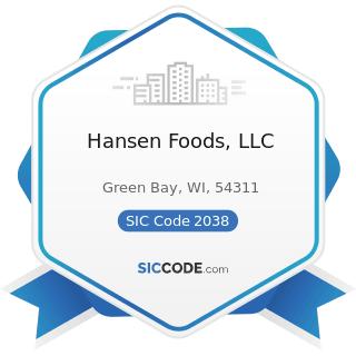 Hansen Foods, LLC - SIC Code 2038 - Frozen Specialties, Not Elsewhere Classified
