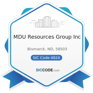 MDU Resources Group Inc - SIC Code 4924 - Natural Gas Distribution