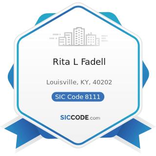 Rita L Fadell - SIC Code 8111 - Legal Services