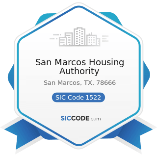 San Marcos Housing Authority - SIC Code 1522 - General Contractors-Residential Buildings, other...